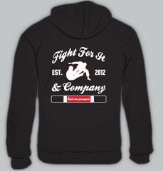 Fight for It & Co. Hoodie
