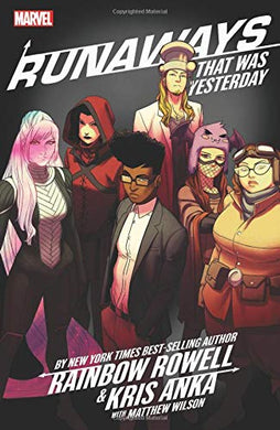 Marvel Runaways By Rainbow Rowell & Kris Anka Vol. 3: That Was Yesterday, Poptastic,