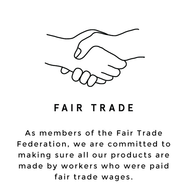 Raven + Lily is a member of the Fair Trade Federation and ensures fair trade wages to workers