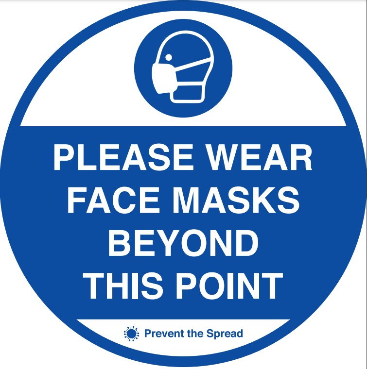 Wear Face Masks - Beyond This Point Floor Sign