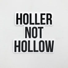 Holler Not Hollow Hill and Holler Appalachia