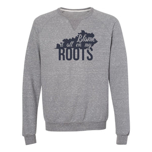 The Blame it on my Roots Sweatshirt