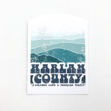 Harlan County Sticker Strange and Peculiar Hill and Holler Kentucky