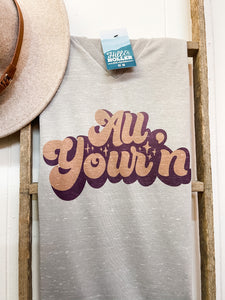 The All Your'n Tee