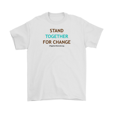 Stand Together For Change