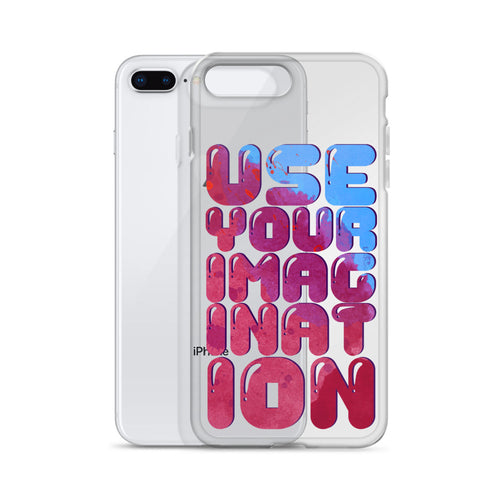 Use Your Imagination iPhone Case