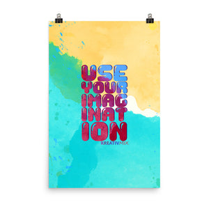 Use Your Imagination Poster
