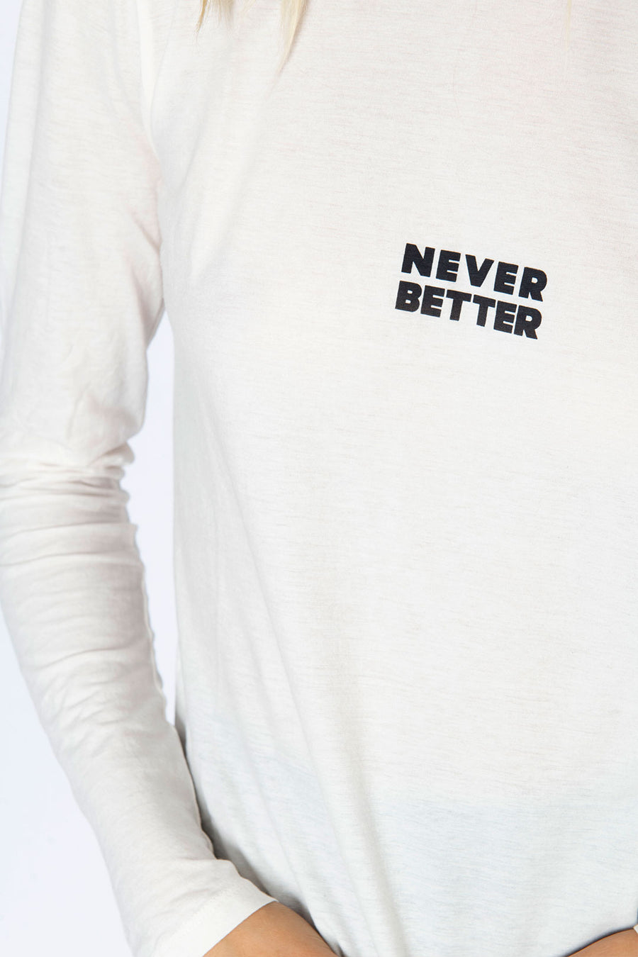 GRAPHIC TEE NEVER BETTER LONG SLEEVE, VINTAGE WHITE