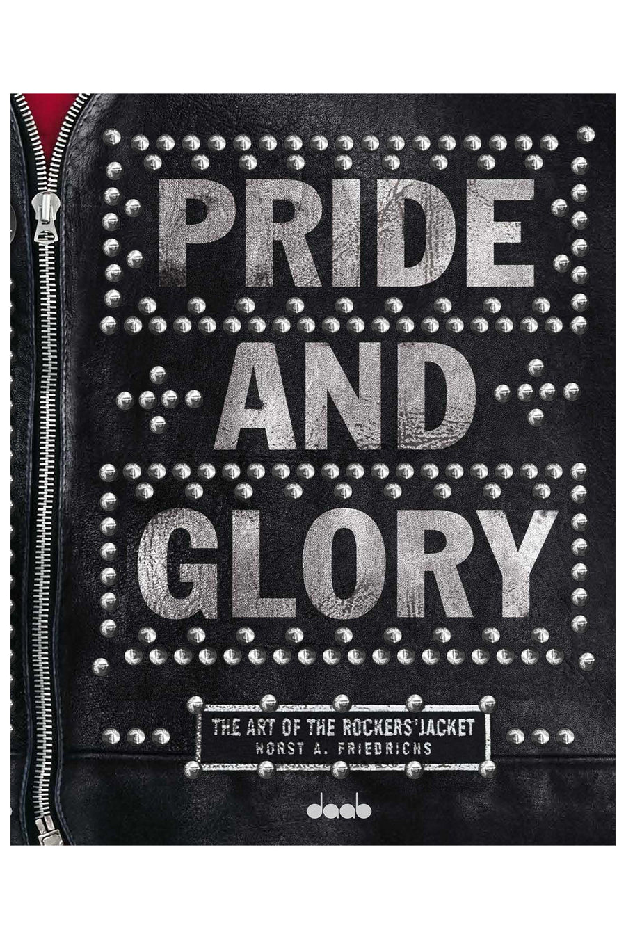 Pride and Glory: The Art of the Rockers' Jacket