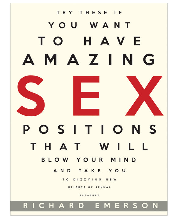 Try These If You Want To Have Amazing Sex Positions Book