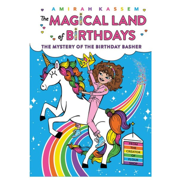 The Mystery of the Birthday Basher (The Magical Land of Birthdays #2) by Amirah Kassem