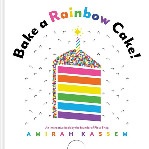Bake a Rainbow Cake! Book