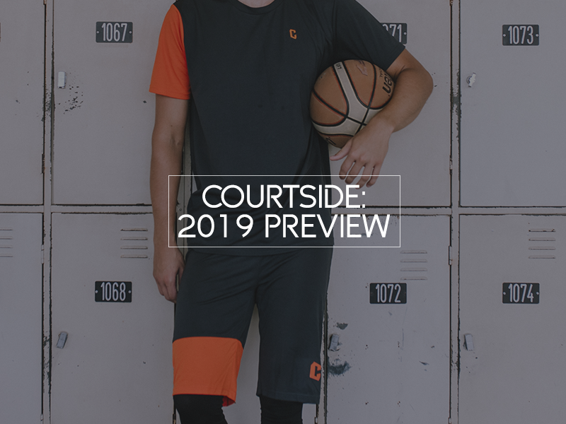 The Courtside 2019 Preview