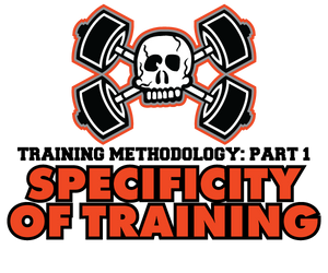 Training Methodology Pt 1:Specificity of Training
