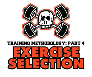 Training Methodology Part 4: Exercise Selection