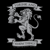 I Drink And I Know Things – That's What I Do Short Sleeve Unisex T-shirt (6 Colors)