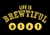Life Is Brewtiful Short Sleeve Unisex T-shirt - Gold Print (5 Colors)