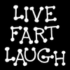Funny Shirts | Live Fart Laugh Short Sleeve Unisex T-shirt (5 Colors)