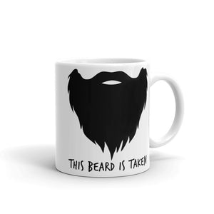 This Beard Is Taken Coffee Mug - Choice of Black, Blonde, Red or Brown Beard (2 sizes)