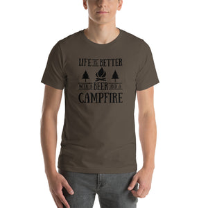 Life Is Better With A Beer And A Campfire Short-Sleeve Unisex T-Shirt (8 Colors)