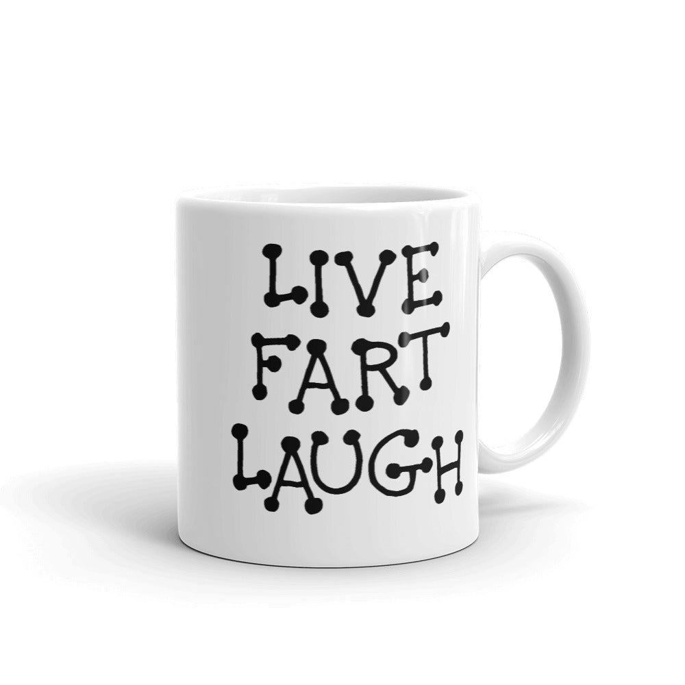 Live Fart Laugh funny Coffee Mug | Funny Beer Coffee Mugs Gifts (2 sizes)