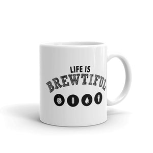 Life Is Brewtiful Coffee Mug | Beer Lovers Funny Coffee Mugs (2 sizes)