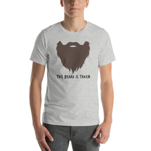 This Beard Is Taken Short Sleeve Unisex T-shirt Brown Print (2 Colors)