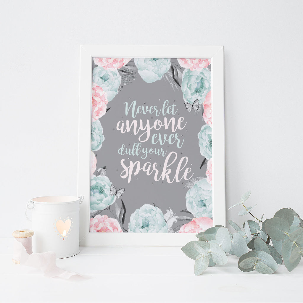 Dull Your Sparkle Floral