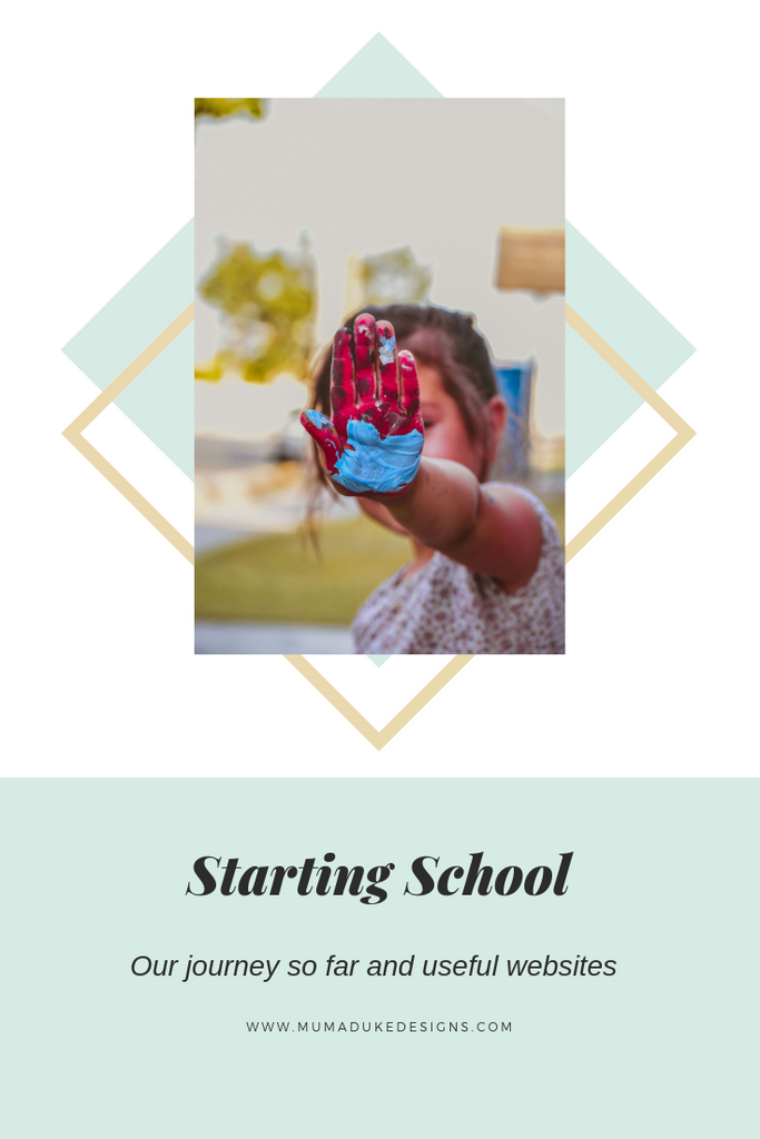 Starting School, our journey and some useful websites