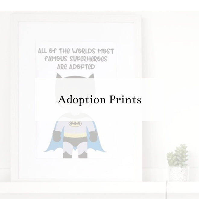 Adoption Prints