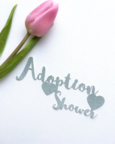 Adoption Shower Cake Topper