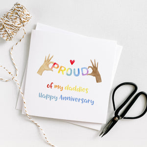 LGBTQ Proud Of My Daddies - Happy Anniversary