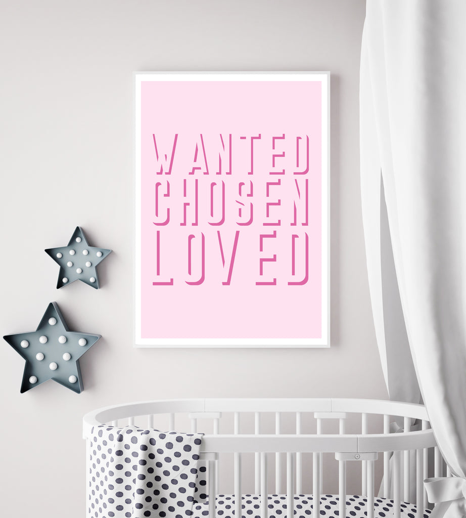 Wanted - Chosen - Loved