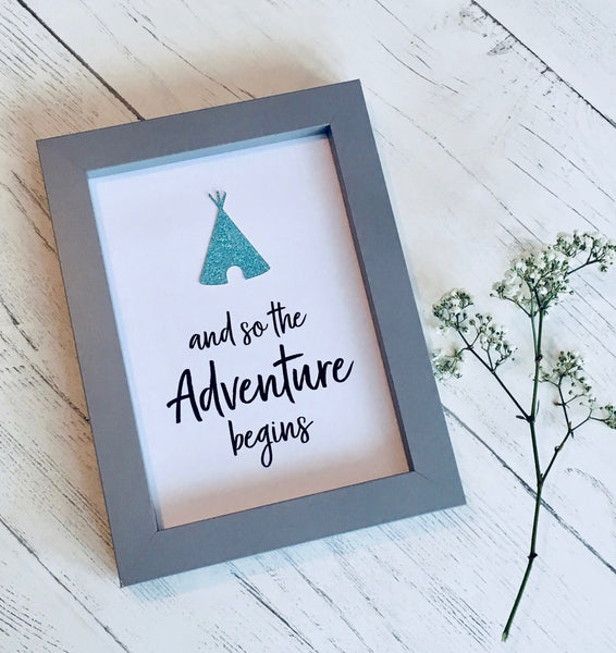 'and so the adventure begins' print.