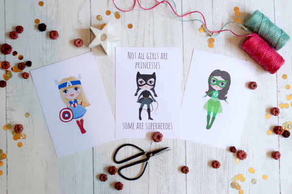 Not all girls are princesses, some are superheroes - Nursery Print