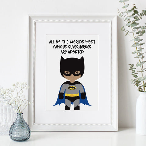 All of the worlds most famous superhero's are adopted - batman