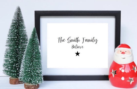The Smith Family Believe - Christmas Print