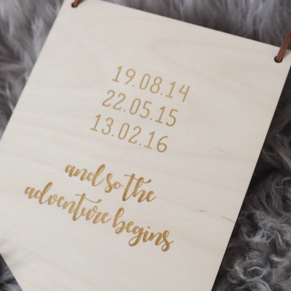 Born, home, forever - and so the adventure begins wooden plaque
