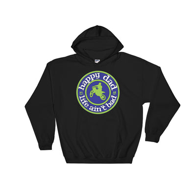 Happy Dad Life Ain't Bad Dirtbike Hooded Sweatshirt