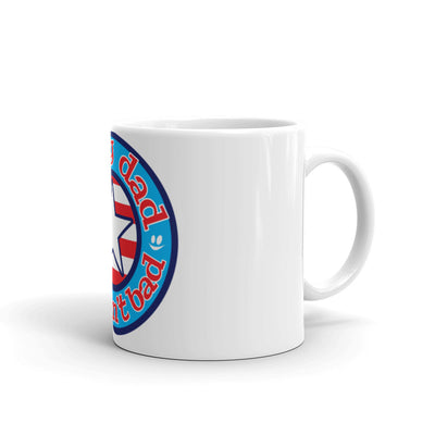 Happy Dad Life Ain't Bad Star & Stripes Mug
