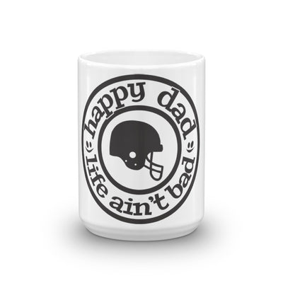 Happy Dad Life Ain't Bad Football Mug