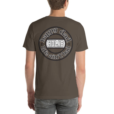 Happy Dad Life Ain't Bad HDLAB CENTER Short-Sleeve Unisex T-Shirt