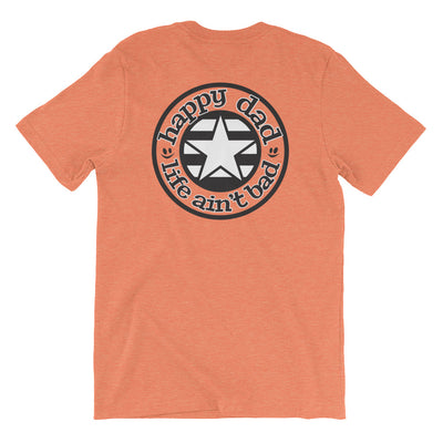 Happy Dad Life Ain't Bad Star & Stripe Short-Sleeve Unisex T-Shirt