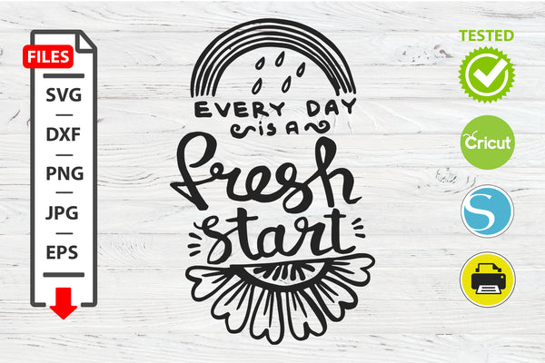 Fresh start motivational quote SVG Cricut Silhouette design