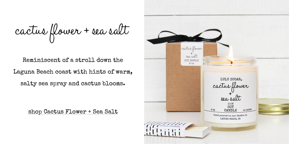 Cactus Flower and Sea Salt