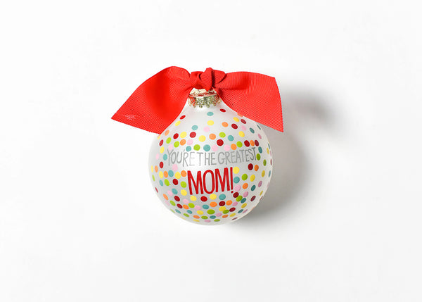 You're the Greatest Mom Ornament