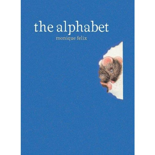 The Alphabet by Monique Felix