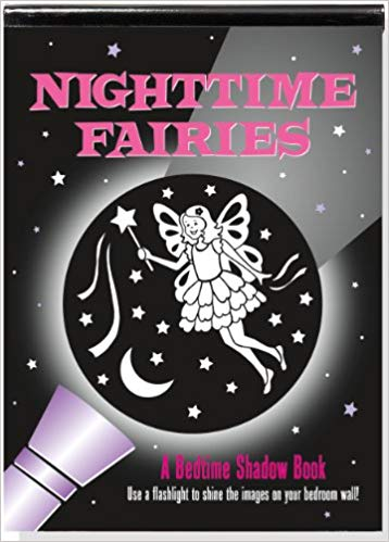 Nighttime Fairies - A Bedtime Shadow Book