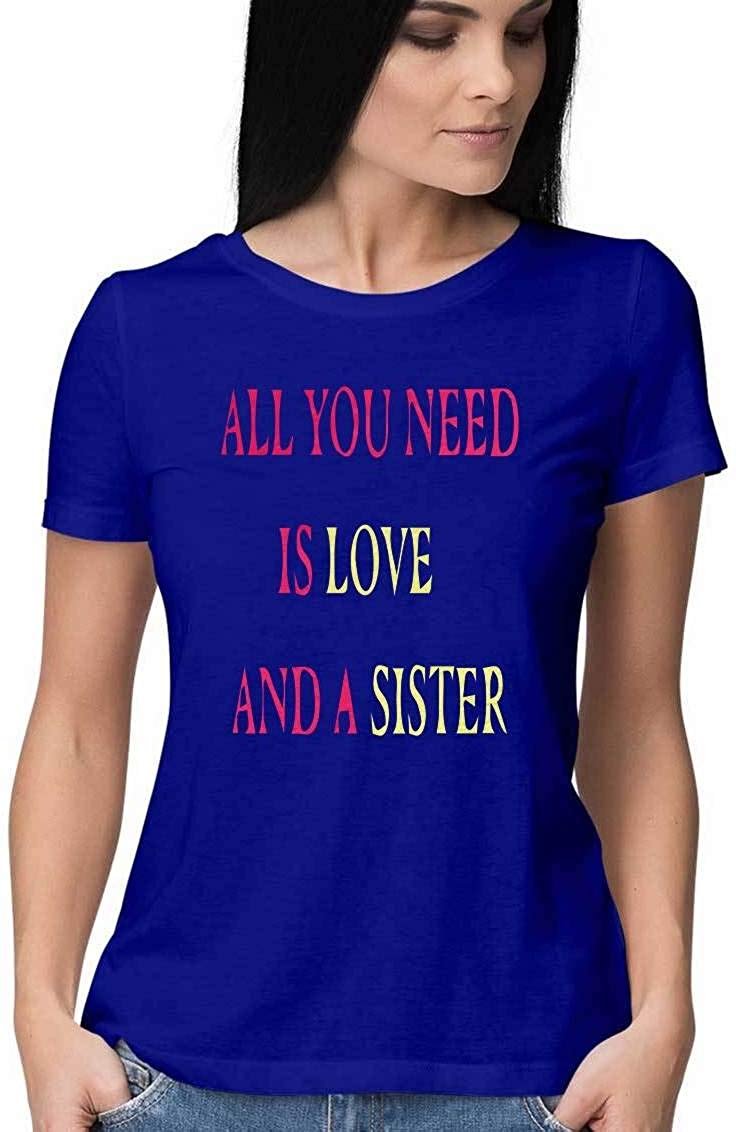 ALL U NEED IS A SISTER