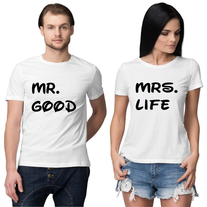 Mr and Mrs Good life Couple T shirt